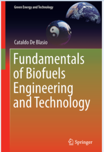 Book cover of De Blasio, Fundamentals of Biofuels, Engineering and Technology